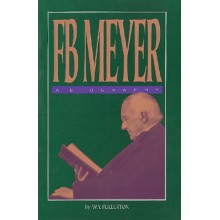 F. B. Meyer──A Biography