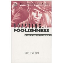 Boasting And Foolishness : A Study Of 2 Cor. 10, 12-18 And 11, 0a