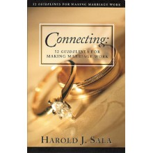 Connecting: 51 Guidelines For Making Marriage Work